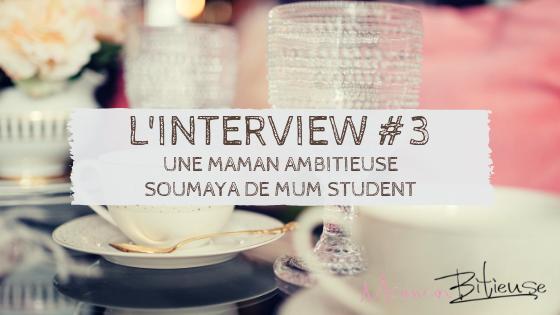 Témoignage de Mum Student, une Maman étudiante et une mumpreneur !