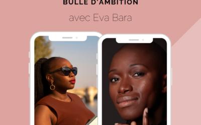 Dans la Bulle d'Eva Bara